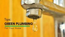 Green Plumbing Tips For Your Home