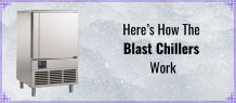 Here's How The Blast Chillers Work