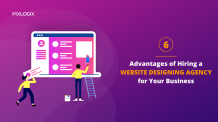 6 Advantages of Hiring a Website Designing Agency for Your Business