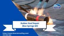 Rubber Roof Repair Blue Springs MO