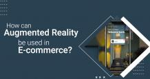 How can Augmented Reality be Used in E-commerce? - A Guide