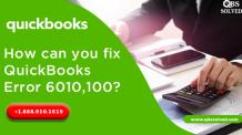How can you fix QuickBooks Error 6010,100? - QBS Solved