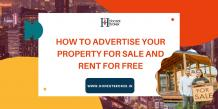 How to advertise your property free for sale and rent