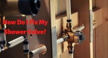 How Do I Fix My Shower Valve?