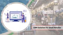 MS Dynamics CRM Solution for Small Retail Business
