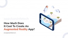 How Much Does It Cost To Create An Augmented Reality App?