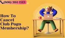 How To Cancel Club Pogo Membership   Dial (806) 304-1513