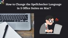 How to Change the Spellchecker Language In 5 Office Suites On Mac