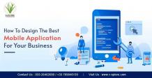 How To Design The Best Mobile Application For Your Business | Vxplore Technologies