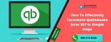 How To Effectively Terminate QuickBooks Error 557 In Simple Steps – Get QuickBooks Data Services in United States
