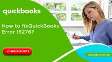 How to fix QuickBooks Error 15276? - QBS Solved