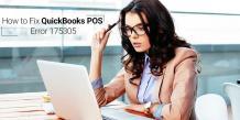 How to Fix QuickBooks POS Error 175305?