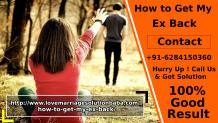 How To Get My Ex Back | How to Get Ex Girlfriend Back – Love marriage solution baba