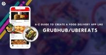 How To Make a Food Delivery App - A Complete Entrepreneurial Guide