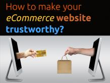 How to make your eCommerce website trustworthy?
