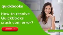 How to resolve QuickBooks crash com error? - QBS Solved