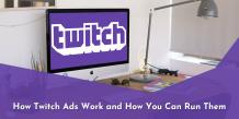 How Twitch Ads Work and How You Can Run Them – BuildAFree