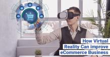 How Virtual Reality can improve eCommerce Business? - TopDevelopers.co