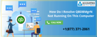 How Do I Resolve QBDBMgrN Not Running On This Computer :: Accounting Data Error Solution