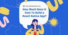 How Much Does It Cost To Build a React Native App