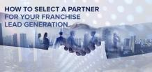 How to Select a Partner for Your Franchise Lead Generation | izmoLeads