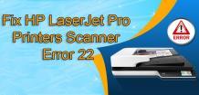 Solved HP Scanner Error Code 22