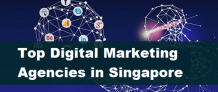 REASONS TO HIRE TOP DIGITAL MARKETING AGENCY - Top 10 Digital Marketing Agencies in Singapore