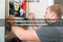 If You Observe These Warning Signs, Get Your Furnace Repaired Immediately!