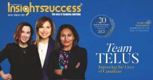 Team TELUS: Improving the Lives of Canadians - InsightsSuccess
