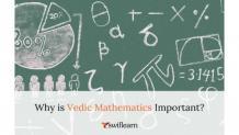 Importance of Vedic Maths   Swiflearn