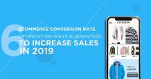 6 Ecommerce Conversion Rate Optimization Guarantees to Increase Sales in 2019