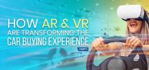 How AR & VR Are Transforming the Car Buying Experience – Part 1 | izmostudio