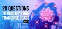 20 Questions to Qualify Your Franchise Leads | Izmo Leads