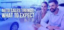 Auto Sales Trends: What to expect in 2019 | Izmo Auto