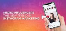 Micro Influencers – The New Trend in Instagram Marketing | izmostudio