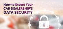 How to Ensure Your Car Dealership's Data Security  | FrogData