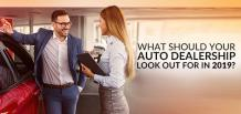 What Should Your Auto Dealership Look Out for in 2019 | Izmo Auto