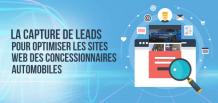 La capture de leads pour optimiser les sites Web des concessionnaires automobiles|izmocars France