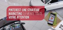 Pinterest: une stratégie marketing qui mérite toute votre attention|izmocars France