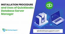 QuickBooks Database Server Manager - Installation & Uses