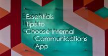 9 Essentials Tips to Choose an internal Communications App