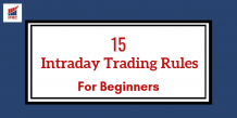 15 Powerful Intraday Trading Rules For Beginners | IFMC Institute