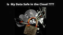 Is My Data Safe in the Cloud | Complete Explanation