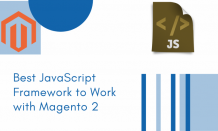 Best JavaScript Framework to Work with Magento 2 | The World Beast