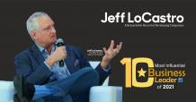 Jeff LoCastro: A Remarkable Record of Developing Companies