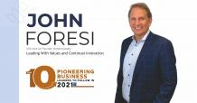 John Foresi: Leading with Values and Continual Innovation