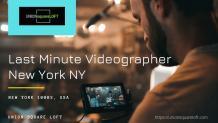 last minute videographer new york ny