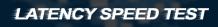 Latency Speed Test