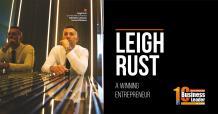 Leigh Rust: A Winning Entrepreneur