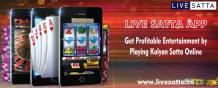Get Profitable Entertainment by Playing Kalyan Satta Online on Live Satta App